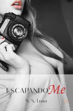 Escapandome (Trilogía Escapandome #1)