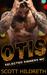 Otis (Selected Sinners MC, #3)
