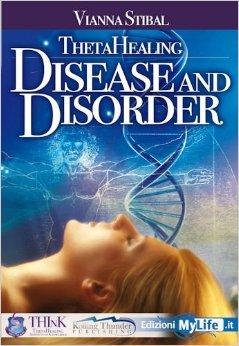 ThetaHealing: Diseases and Disorders