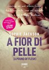 A fior di pelle by Sophie  Jackson