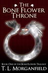 The Bone Flower Throne (The Bone Flower Trilogy, #1)