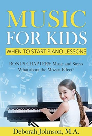 Music for Kids: When to Start Piano Lessons