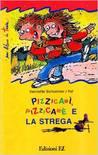Pizzicamì, Pizzicamè e la strega