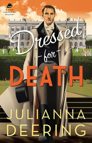 Dressed for Death (Drew Farthering Mystery #4)