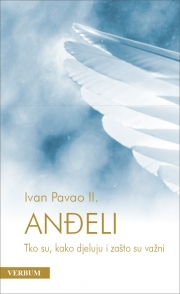 Anđeli: tko su, kako djeluju i zašto su važni