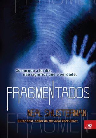 Fragmentados (Unwind, #1)