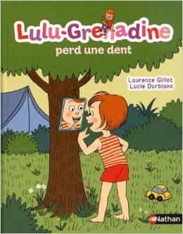 Lulu Grenadine perd une dent