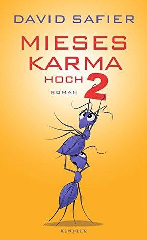Mieses Karma hoch 2  (Mieses Karma, #2)