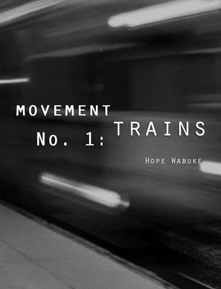 Movement No. 1 : Trains