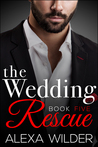 The Wedding Rescue, Book 5 (The Wedding Rescue, #5)