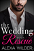 The Wedding Rescue, Book 2 (The Wedding Rescue, #2)