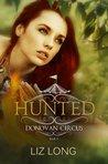 Hunted (Donovan Circus, #3)