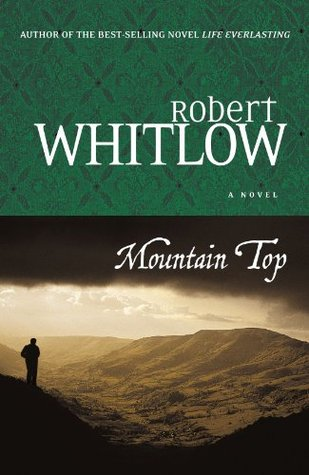 Mountain Top by Robert Whitlow
