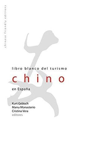 Libro Blanco del Turismo Chino en España