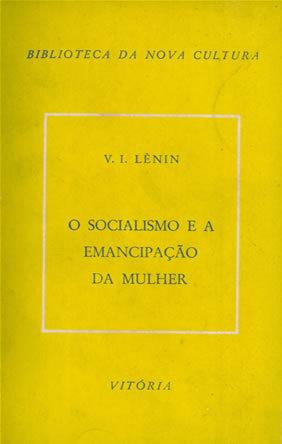 O Socialismo e a Emancipação da Mulher