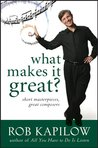 What Makes It Gre...
