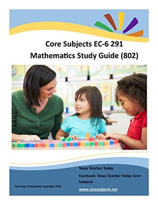 Core Subjects EC-6 291 Mathematics Study Guide 801