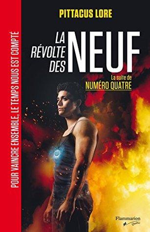 La révolte des Neuf: La suite de Numéro Quatre