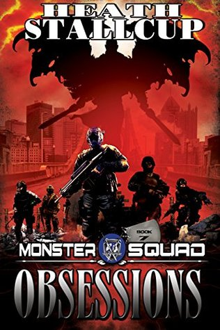 Obsessions: A Monster Squad Novel 7