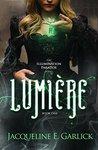 Lumière (The Illumination Paradox, #1)