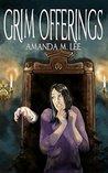 Grim Offerings (Aisling Grimlock, #2)