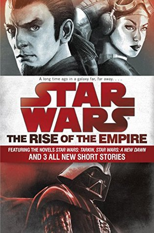 The Rise of the Empire by John Jackson Miller