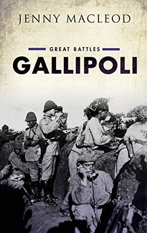 Gallipoli: Great Battles Series(Great Battles)