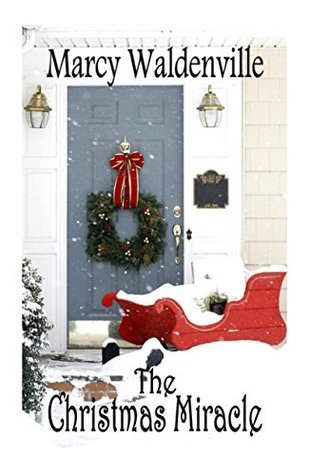 The Christmas Miracle (Holiday Bliss Book 1)