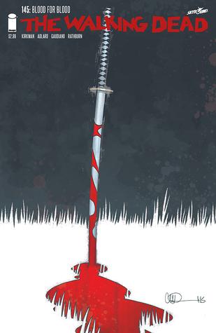The Walking Dead, Issue #145