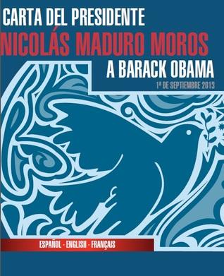 CARTA DEL PRESIDENTE NICOLÁS MADURO A BARACK OBAMA