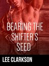 Bearing The Shifter Seed