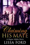 Claiming His Mate (Rogue Alpha #1)