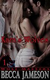 Kara's Wolves (Wolf Masters Book 1)