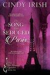 The Song That Seduced Paris (The Bel Homme Quartet #1)