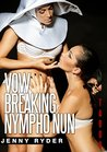 Taboo: Vow Breaking Nympho Nun (Extreme Taboo, Historical Erotica Book 1)