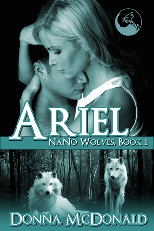 Ariel (Nano Wolves, #1)