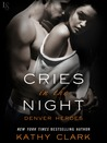Cries in the Night (Denver Heroes, #2)