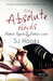 The Absolute Novels by S.J. Hooks