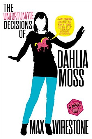 The Unfortunate Decisions of Dahlia Moss(Dahlia Moss Mysteries 1)