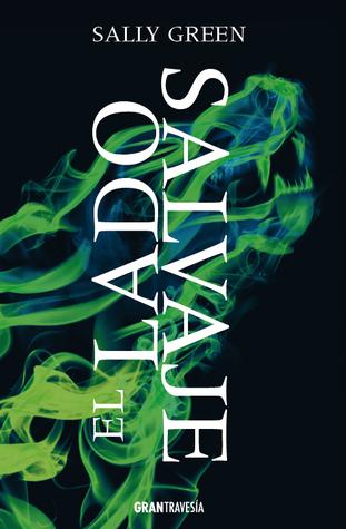 El lado salvaje (Una vida oculta, #2)