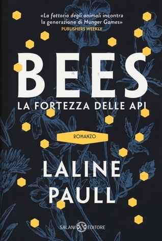Bees: La fortezza delle api