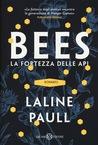 Bees. La fortezza delle api by Laline Paull