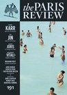 The Paris Review: Issue 191