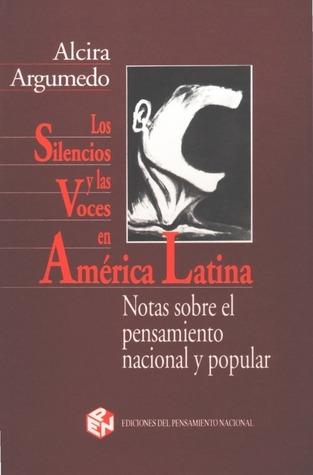 Resultado de imagen para los silencios y las voces de america latina