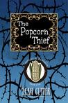 The Popcorn Thief