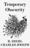 Temporary Obscurity