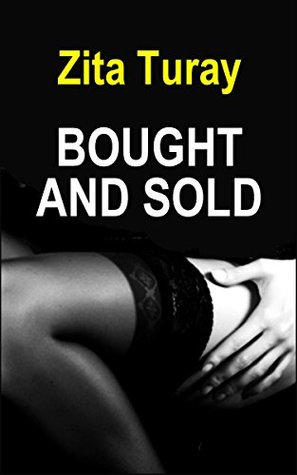 Bought and Sold: Dark Lesbian Slave Romance