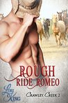Rough Ride Romeo (Crawley Creek #2)