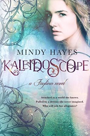 Kaleidoscope (Faylinn, #1)