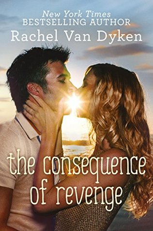The Consequence of Revenge (Consequence, #2)